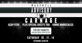 Carnage @ 1st Bank Center
