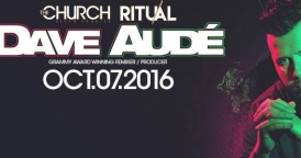 Ritual Fridays: Dave Aude at The Church Nightclub